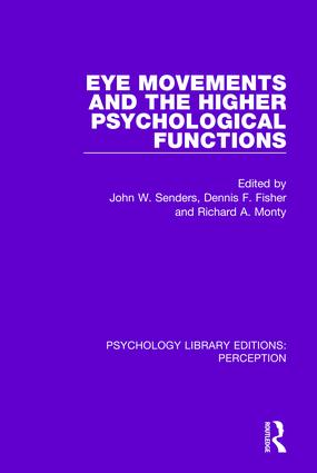 Eye Movements and the Higher Psychological Functions: 1st Edition (Hardback) book cover