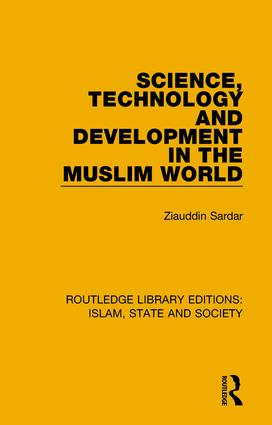 Science, Technology and Development in the Muslim World book cover
