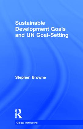 Sustainable Development Goals and UN Goal-Setting book cover