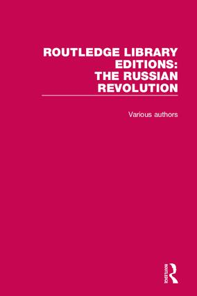 Routledge Library Editions: The Russian Revolution: 1st Edition (Hardback) book cover