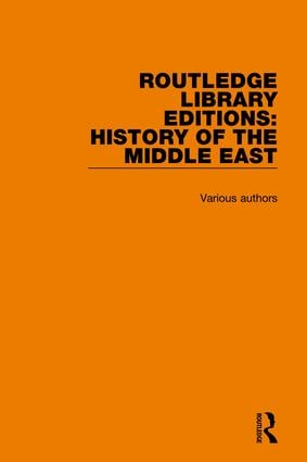 Routledge Library Editions: History of the Middle East book cover