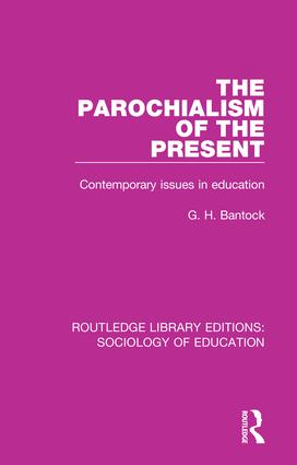 The Parochialism of the Present: Contemporary issues in education book cover