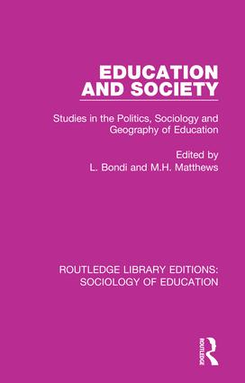 Education and Society: Studies in the Politics, Sociology and Geography of Education book cover