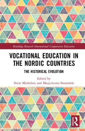 Vocational Education in the Nordic Countries: The Historical Evolution book cover