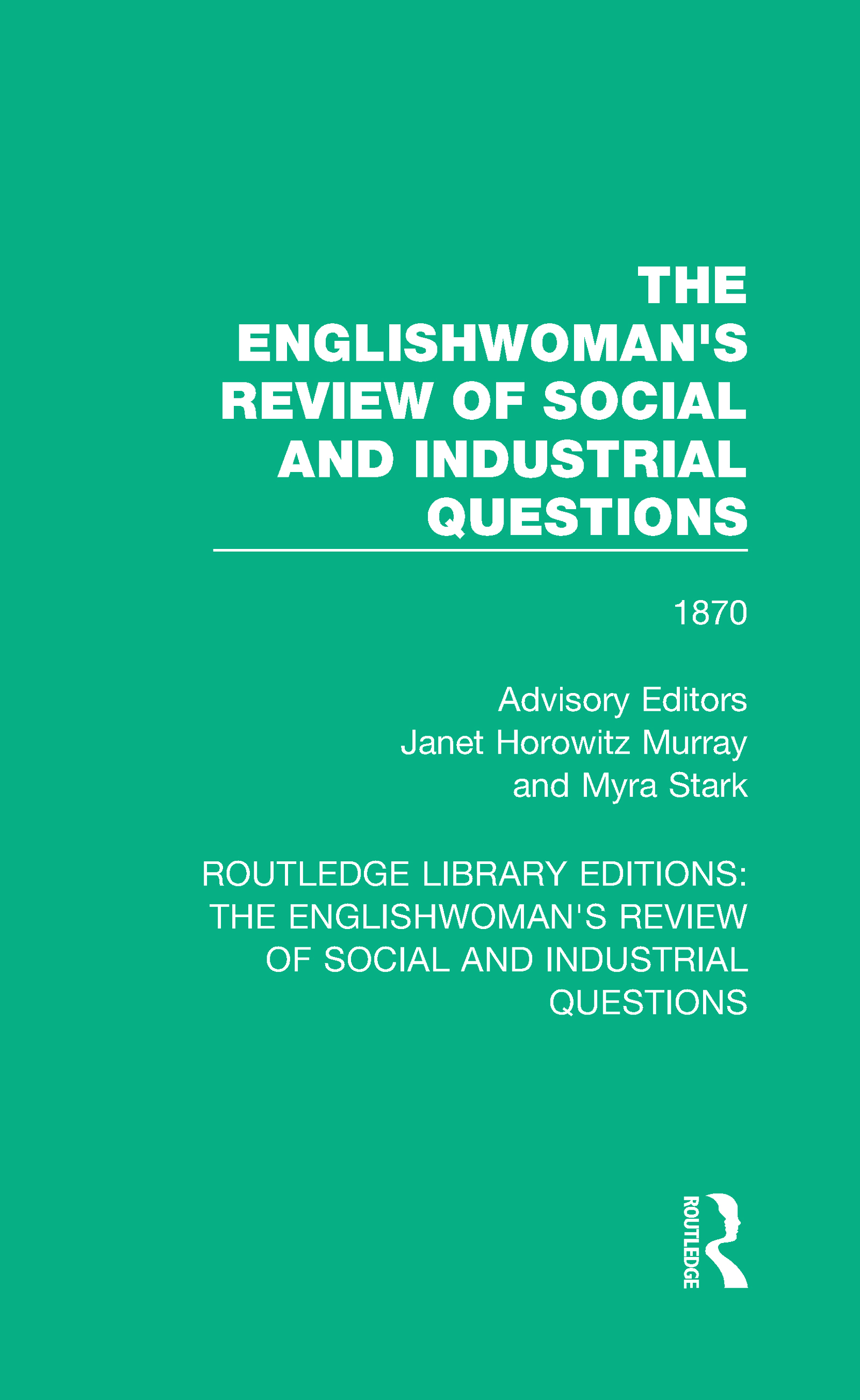 The Englishwoman's Review of Social and Industrial Questions: 1870 book cover