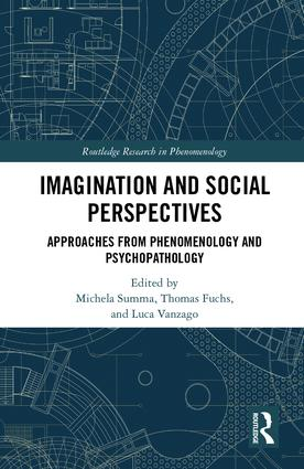 Imagination and Social Perspectives: Approaches from Phenomenology and Psychopathology Couverture du livre