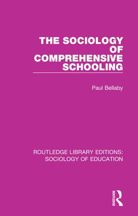 The Sociology of Comprehensive Schooling book cover