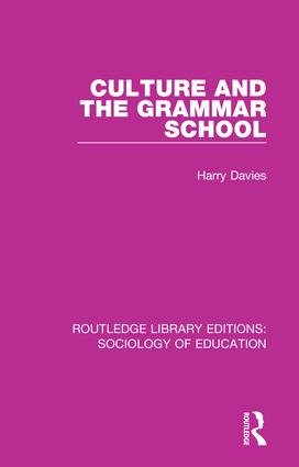 Culture and the Grammar School book cover