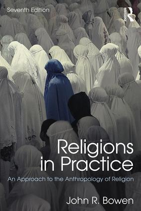 Religions in Practice: An Approach to the Anthropology of Religion book cover