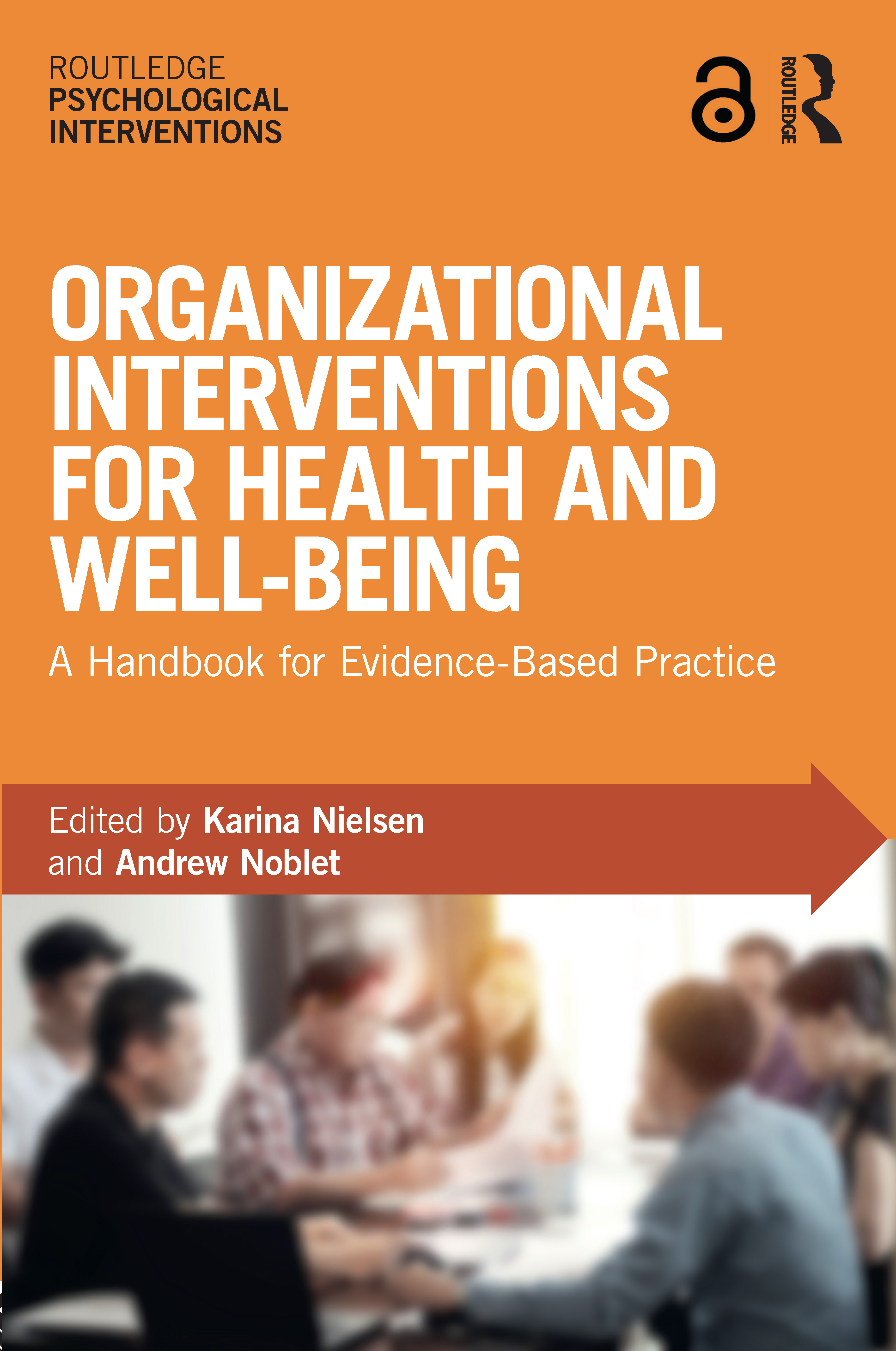 Organizational Interventions for Health and Well-being: A Handbook for Evidence-Based Practice, 1st Edition (Paperback) book cover