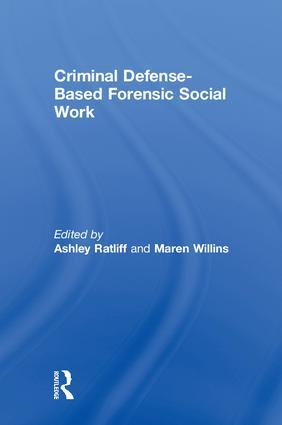 Criminal Defense-Based Forensic Social Work book cover