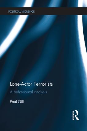 Lone-Actor Terrorists: A behavioural analysis book cover