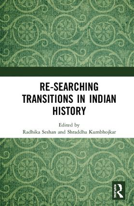 Re-searching Transitions in Indian History: 1st Edition (Hardback) book cover