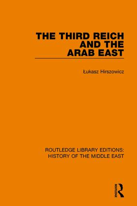 The Third Reich and the Arab East book cover