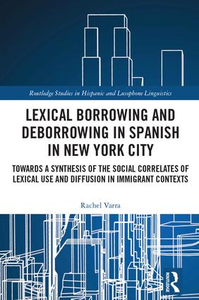 Lexical Borrowing and Deborrowing in Spanish in New York City