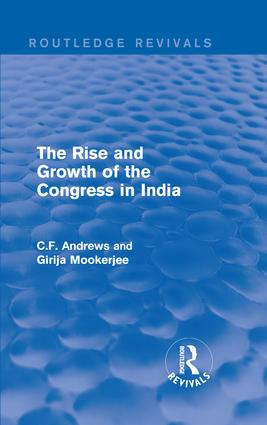 Routledge Revivals: The Rise and Growth of the Congress in India (1938) book cover