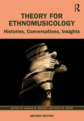 Theory for Ethnomusicology: Histories, Conversations, Insights book cover