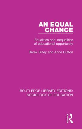 An Equal Chance: Equalities and inequalities of educational opportunity book cover