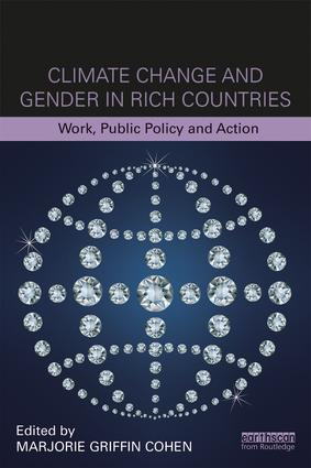 Climate Change and Gender in Rich Countries: Work, public policy and action, 1st Edition (Paperback) book cover