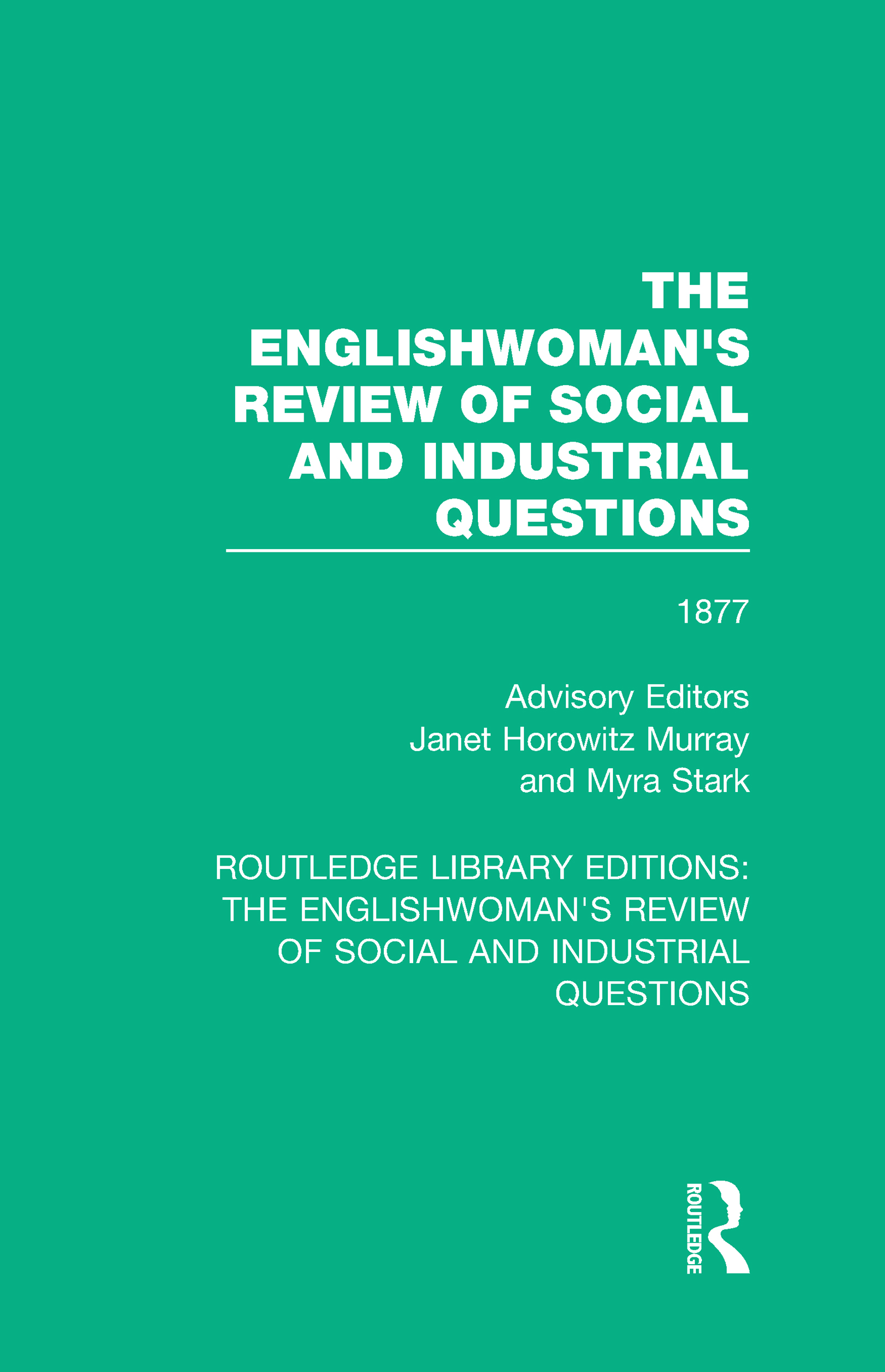 The Englishwoman's Review of Social and Industrial Questions: 1877 book cover