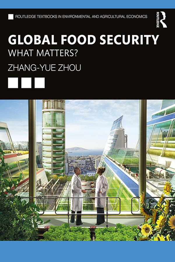 Global Food Security: What Matters? book cover