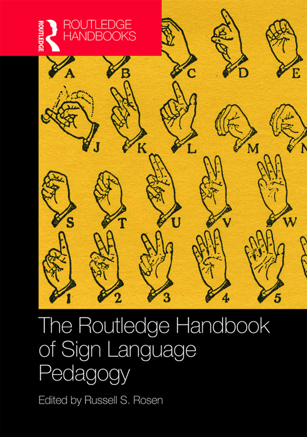 The Routledge Handbook of Sign Language Pedagogy book cover