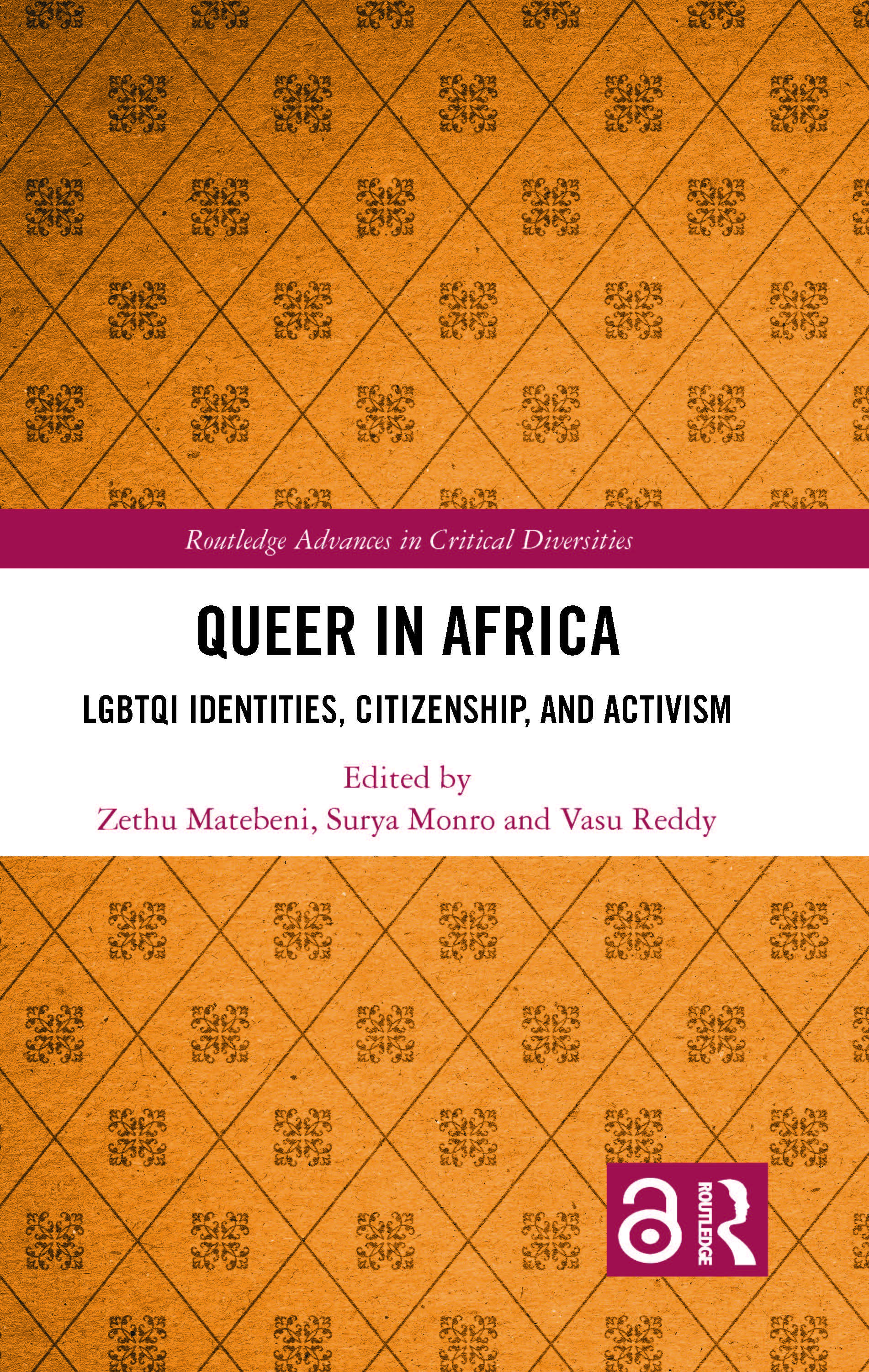 Queer in Africa: LGBTQI Identities, Citizenship, and Activism book cover