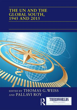The UN and the Global South, 1945 and 2015 book cover