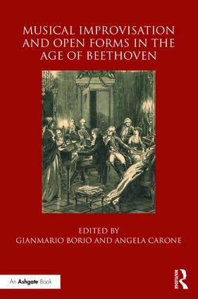 Musical Improvisation and Open Form in the Age of Beethoven book cover
