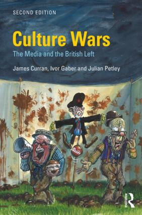 Culture Wars: The Media and the British Left book cover