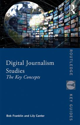 Digital Journalism Studies: The Key Concepts book cover