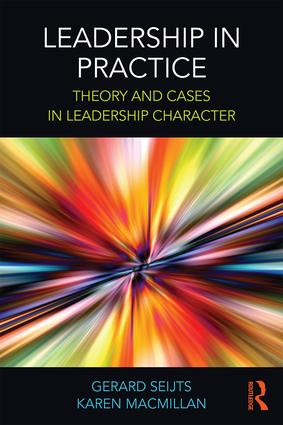 Leadership in Practice: Theory and Cases in Leadership Character book cover