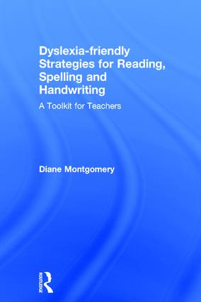Dyslexia-friendly Strategies for Reading, Spelling and Handwriting: A Toolkit for Teachers, 1st Edition (Hardback) book cover