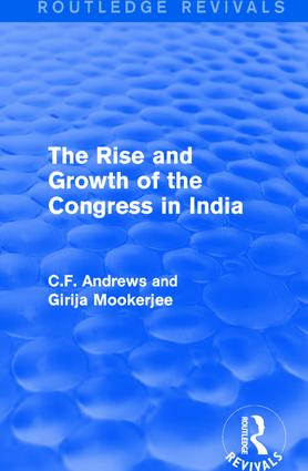 Routledge Revivals: The Rise and Growth of the Congress in India (1938)