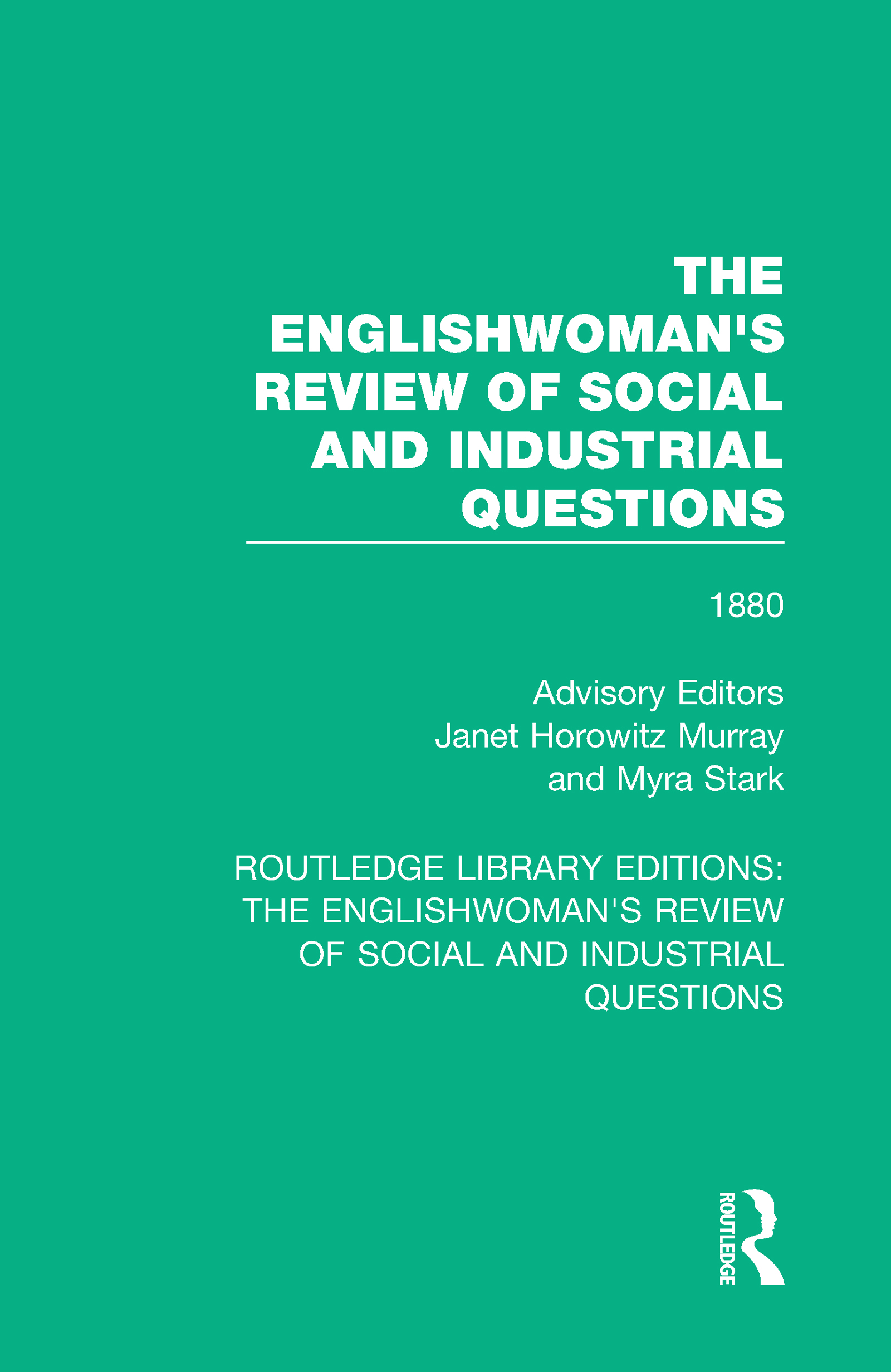 The Englishwoman's Review of Social and Industrial Questions: 1880, 1st Edition (Hardback) book cover