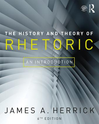The History and Theory of Rhetoric: An Introduction book cover