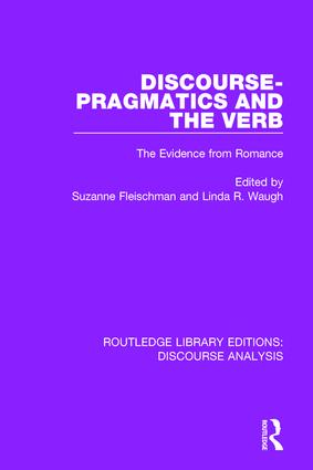 Discourse Pragmatics and the Verb: The Evidence from Romance book cover