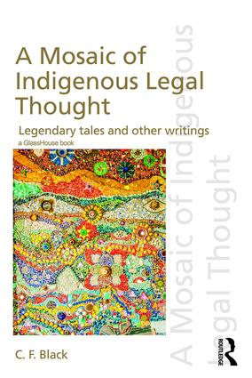 A Mosaic of Indigenous Legal Thought: Legendary Tales and Other Writings book cover
