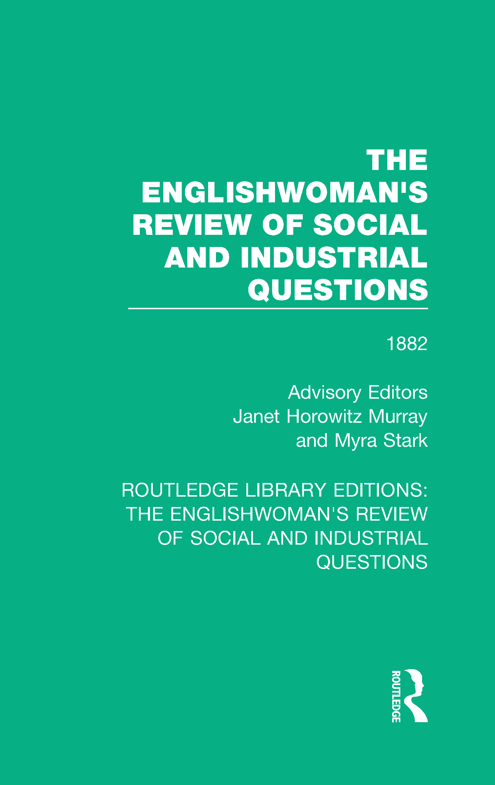 The Englishwoman's Review of Social and Industrial Questions: 1882, 1st Edition (Hardback) book cover