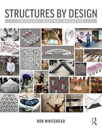 Structures by Design: Thinking, Making, Breaking book cover