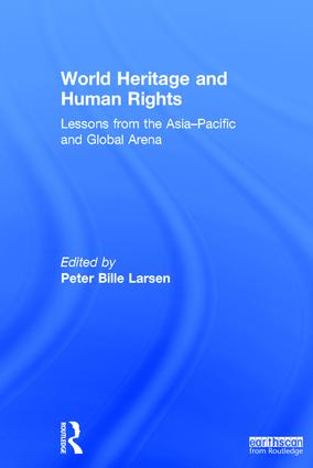 World Heritage and Human Rights: Lessons from the Asia-Pacific and global arena book cover