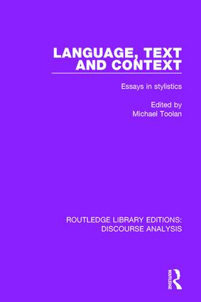 Language, Text and Context: Essays in stylistics (e-Book) book cover