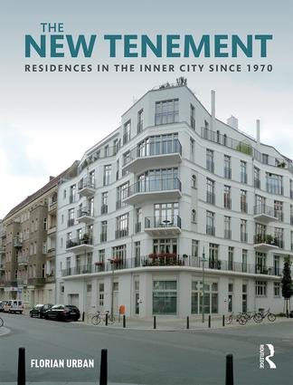 The New Tenement: Residences in the Inner City Since 1970 book cover