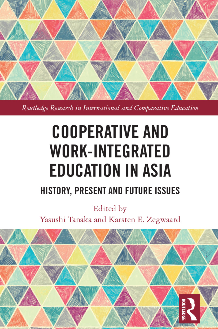 Cooperative and Work-Integrated Education in Asia: History, Present and Future Issues book cover