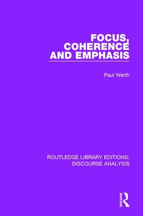 Focus, Coherence and Emphasis: 1st Edition (Paperback) book cover