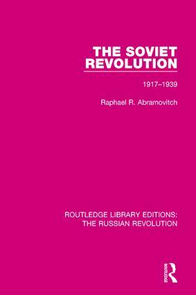 The Soviet Revolution: 1917-1938 book cover