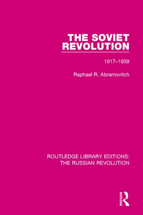 The Soviet Revolution: 1917-1938 book cover
