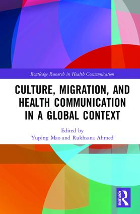 Culture, Migration, and Health Communication in a Global Context: 1st Edition (Hardback) book cover