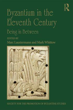 Byzantium in the Eleventh Century: Being in Between book cover