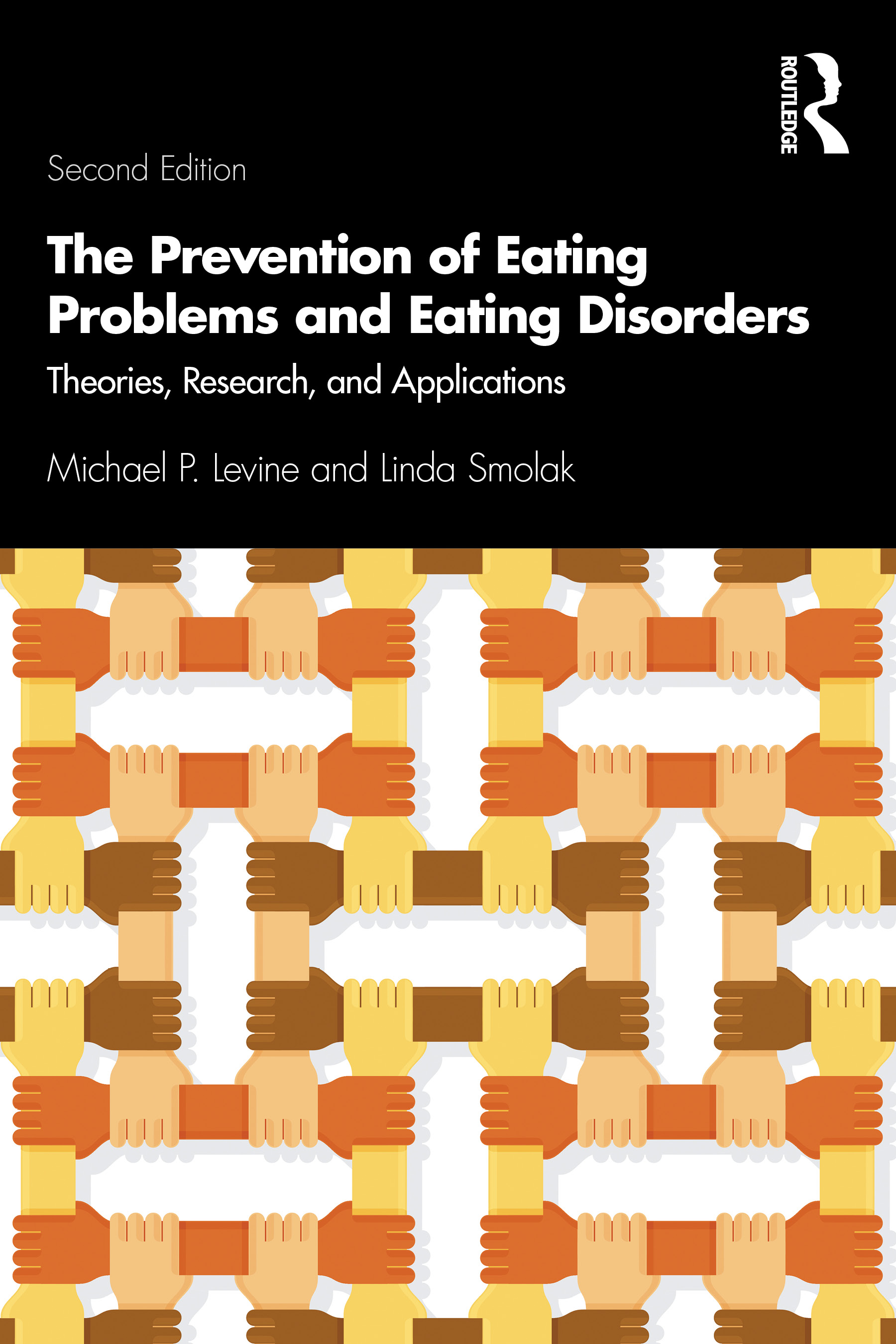 The Prevention of Eating Problems and Eating Disorders: Theories, Research, and Applications, 2nd Edition (Paperback) book cover